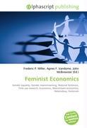 Cover-Bild zu Feminist Economics von Miller, Frederic P. (Hrsg.)