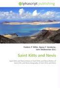 Cover-Bild zu Saint Kitts and Nevis von Miller, Frederic P. (Hrsg.)