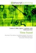 Cover-Bild zu Time Travel von Miller, Frederic P. (Hrsg.)