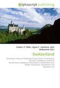 Cover-Bild zu Switzerland von Miller, Frederic P. (Hrsg.)