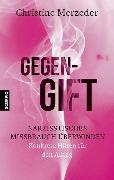 Cover-Bild zu Gegengift (eBook) von Merzeder, Dr. phil. Christine
