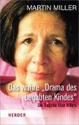 """Cover-Bild zu Das wahre """"Drama des begabten Kindes"""" von Miller, Martin"""