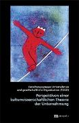Cover-Bild zu Perspektiven einer kulturwissenschaftlichen Theorie der Unternehmung von Forschungsgruppe Unternehmen und gesellschaftliche Organisation (FUGO)