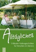 Cover-Bild zu 5-Minuten-Vorlesegeschichten für Menschen mit Demenz: Alltägliches von Stroot, Anja