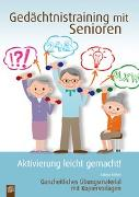 Cover-Bild zu Gedächtnistraining mit Senioren - Aktivierung leicht gemacht! von Kelkel, Sabine