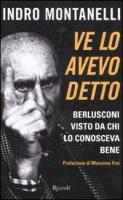 Cover-Bild zu Ve lo avevo detto. Berlusconi visto da chi lo conosceva bene