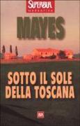Cover-Bild zu Sotto il Sole della Toscana