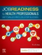 Cover-Bild zu Job Readiness for Health Professionals: Soft Skills Strategies for Success von Elsevier