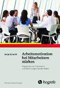 Cover-Bild zu Arbeitsmotivation bei Mitarbeitern stärken von Schmitt, Antje