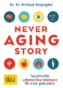 Cover-Bild zu The Never Aging Story (eBook) von Despeghel, Michael
