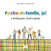 Cover-Bild zu Patchwork-Familie, ja! von Ecker, Stefan