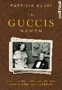 Cover-Bild zu In Guccis Namen von Gucci, Patricia