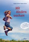 Cover-Bild zu Mit Kindern wachsen von Kabat-Zinn, Myla