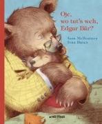 Cover-Bild zu Oje, wo tut's weh Edgar Bär? von McBratney, Sam