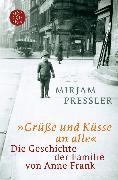 Cover-Bild zu »Grüße und Küsse an alle« von Pressler, Mirjam