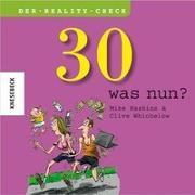 Cover-Bild zu 30 - was nun?