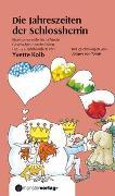 Cover-Bild zu Die Jahreszeiten der Schlossherrin