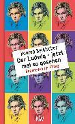 Cover-Bild zu Der Ludwig - jetzt mal so gesehen
