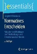 Cover-Bild zu Normatives Entscheiden (eBook) von Weinmann, Siegfried
