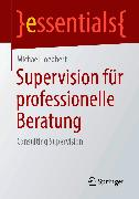 Cover-Bild zu Supervision für professionelle Beratung (eBook) von Loebbert, Michael