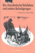 Cover-Bild zu Der cherubinische Velofahrer und andere Belustigungen