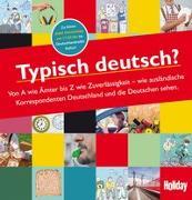 Cover-Bild zu HOLIDAY Reisebuch: Typisch deutsch?