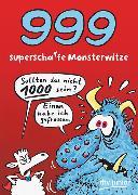 Cover-Bild zu 999 superscharfe Monsterwitze von Stotz, Imke