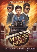 Cover-Bild zu Die Spione von Myers Holt - Das dreizehnte Jahr von Vaughan, Monica M.
