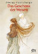Cover-Bild zu Das Geschenk der Weisen von Henry, O.