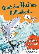Cover-Bild zu Geht der Hai ins Hallenbad von Duckstein, Stefanie