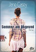 Cover-Bild zu Sommer am Abgrund von Casey, Jane
