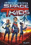 Cover-Bild zu Spacekids von Schlüter, Andreas