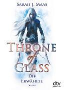 Cover-Bild zu Throne of Glass 1 - Die Erwählte von Maas, Sarah J.