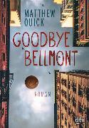 Cover-Bild zu Goodbye Bellmont von Quick, Matthew