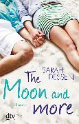 Cover-Bild zu The Moon and more von Dessen, Sarah