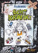 Cover-Bild zu Echt krank! von Feldhaus, Hans-Jürgen