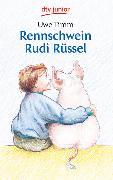 Cover-Bild zu Rennschwein Rudi Rüssel von Timm, Uwe