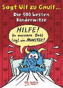 Cover-Bild zu Sagt Ulf zu Gnulf von Stotz, Imke