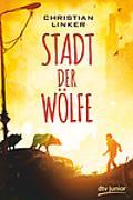 Cover-Bild zu Stadt der Wölfe von Linker, Christian
