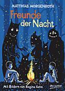 Cover-Bild zu Freunde der Nacht von Morgenroth, Matthias