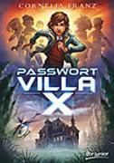 Cover-Bild zu Passwort Villa X von Franz, Cornelia