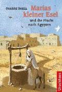 Cover-Bild zu Marias kleiner Esel und die Flucht nach Ägypten von Sehlin, Gunhild