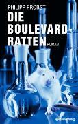 Cover-Bild zu Die Boulevard-Ratten von Probst, Philipp