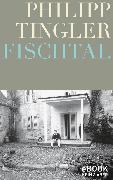 Cover-Bild zu Fischtal (eBook) von Tingler, Philipp