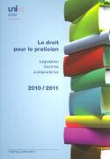 Cover-Bild zu Le droit pour le praticien 2010/2011