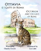 Cover-Bild zu Ottavia E I Gatti Di Roma - Octavia and the Cats of Rome