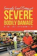 Cover-Bild zu Seemingly Sound Eating yet Severe Bodily Damage