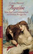 Cover-Bild zu Agathe - Schicksal und Leidenschaft auf Schloss Rougeville