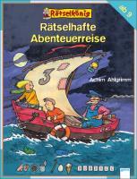 Cover-Bild zu Rätselkönig. Rätselhafte Abenteuerreise