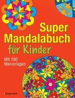 Cover-Bild zu Super-Mandalabuch für Kinder